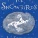 The Snowbirds