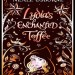 Lydia's Enchanted Toffee